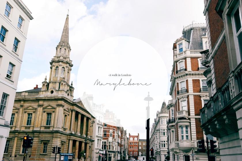 walk in Marylebone